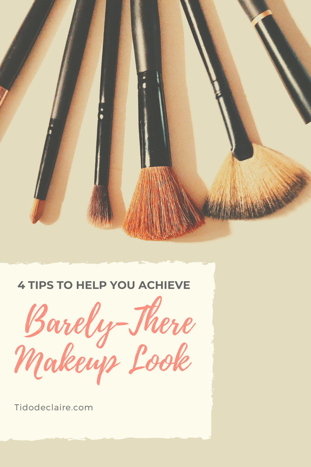 4 Tips to Help You Achieve a Barely-There Makeup Look