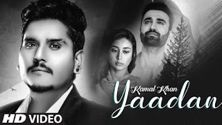 Yaadan Lyrics Kamal Khan