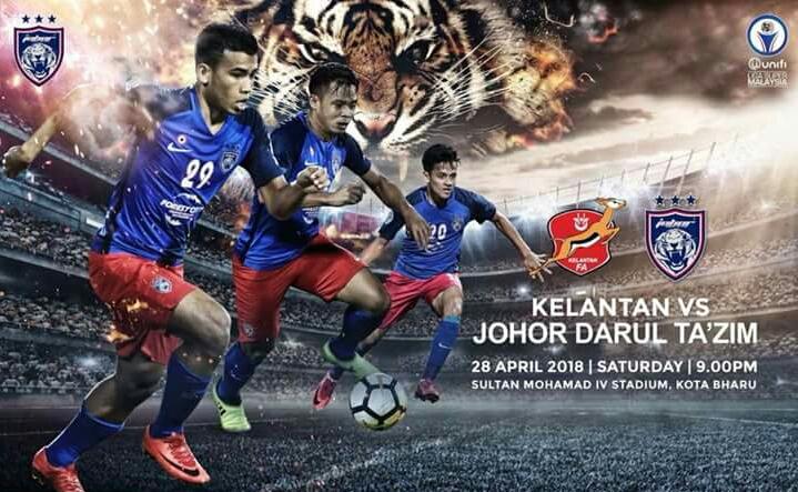 Live Streaming Kelantan vs JDT 28.4.2018 Liga Super