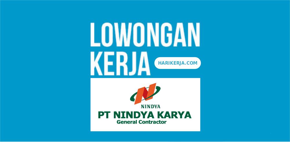 Lowongan Kerja BUMN PT Nindya Karya Terbaru