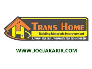 Loker Jogja di Toko Bahan Bangunan Trans Home Juli 2020 - Portal Info  Lowongan Kerja di Yogyakarta Terbaru 2020