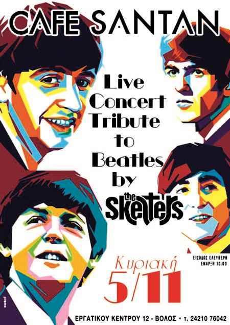 THE SKELTERS: Κυριακή 5 Νοεμβρίου Beatles Tribute @ Cafe Santan (Βόλος)
