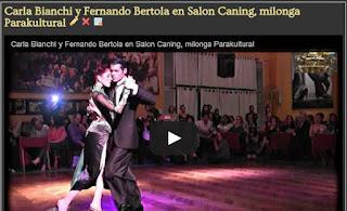 http://www.airesdemilonga.com/es/home/todos-los-videos/viewvideo/1300/exhibiciones/carla-bianchi-y-fernando-bertola-en-salon-caning-milonga-parakultural