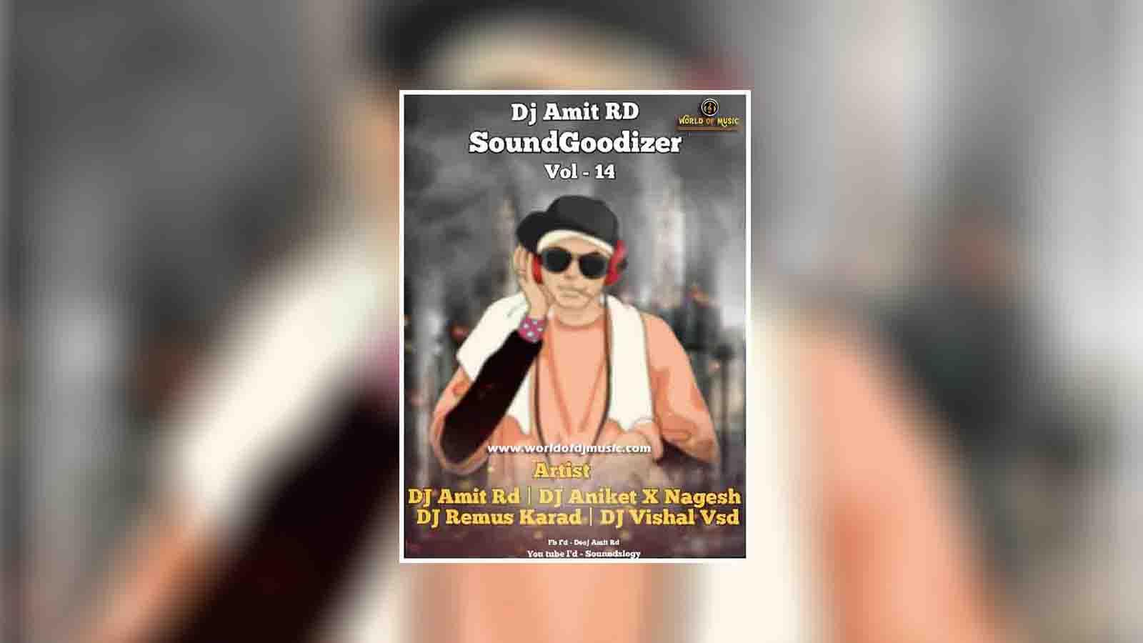 Vadhiv Distay Rav (Remix) - Dj Aniket & Nagesh x Dj Amit RD