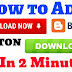 How to Add Download Button in Blogger Website
