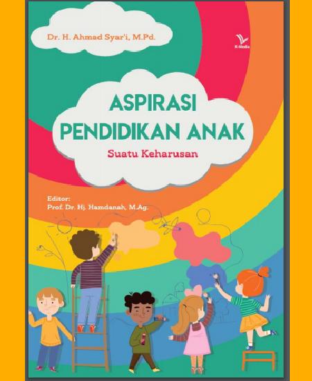 Buku Aspirasi pendidikan anak: suatu keharusan (Download PDF Gratis !!!!)