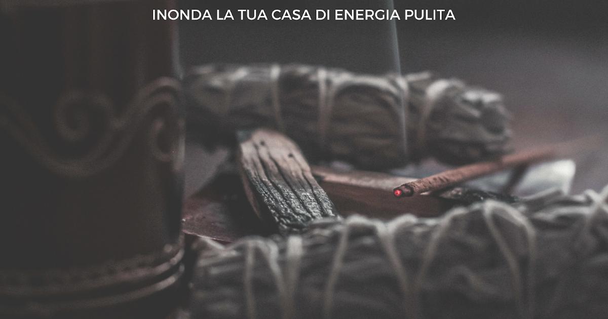 Manuela Angelini Come Fare Pulizia Energetica Della Casa Una