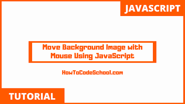 Move Background Image with Mouse Using JavaScript