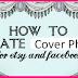 Make A Facebook Cover Photo
