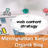 5 Teknik Meningkatkan Kunjungan Trafik Organik Blog