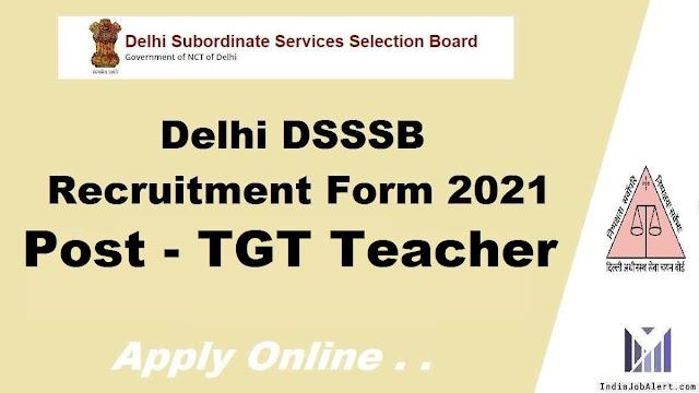DSSSB TGT Tecaher Online form 2021