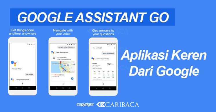 Google Assistant Go Android Ramah Pengguna