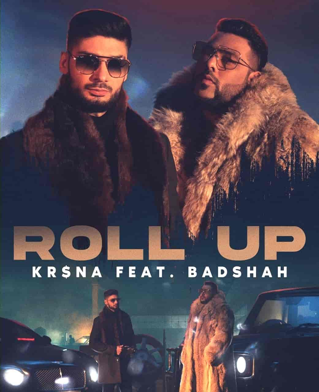 Roll Up Rap Song Lyrics Image Features Kr$na And Badshah