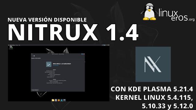 Nitrux 1.4 lanzado oficialmente con soporte para Linux 5.12