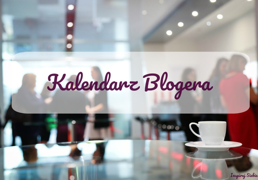 bloggers meeting, spotkania blogerów, bloggers, blogger, kalendarz blogera, konferencje blogowe, blog Lublin, lubelskie blogi, blogerka Lublin, Lublin, grafika