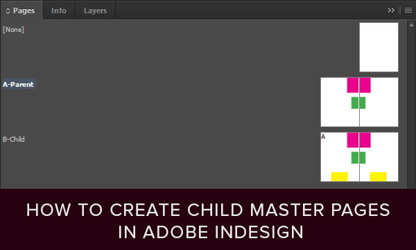 How to Create Child Master Pages in Adobe InDesign