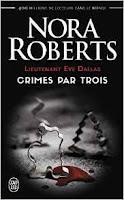 http://lesreinesdelanuit.blogspot.be/2017/01/lieutenant-eve-dallas-crimes-par-trois.html