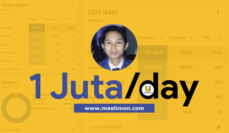 Mastimon.com Menggila! Penghasilan Adsense Sehari 1 juta