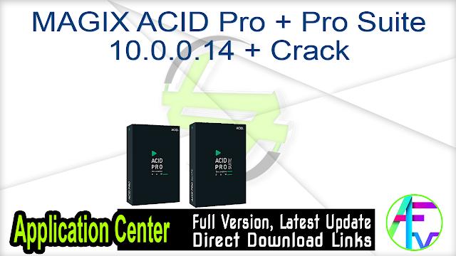 MAGIX ACID Pro + Pro Suite 10.0.0.14 + Crack