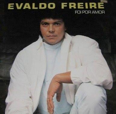 EVALDO FREIRE BAIXAR CD GRATIS