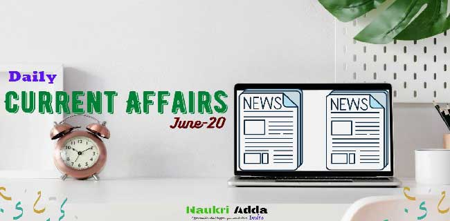 Weekly current affairs english of June 20