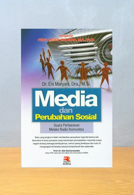 MEDIA DAN PERUBAHAN SOSIAL, Dr. Eni Maryani, Dra., M.Si
