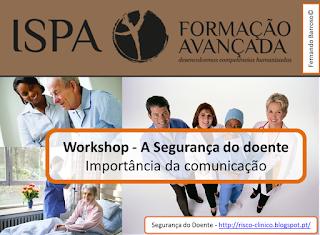Formação Avançada ISPA - Segurança do Doente - Importância da Comunicação