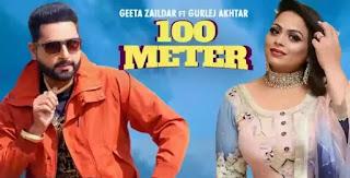 100 Meter Lyrics in English - Gurlej Akhtar x Geeta Zaildar