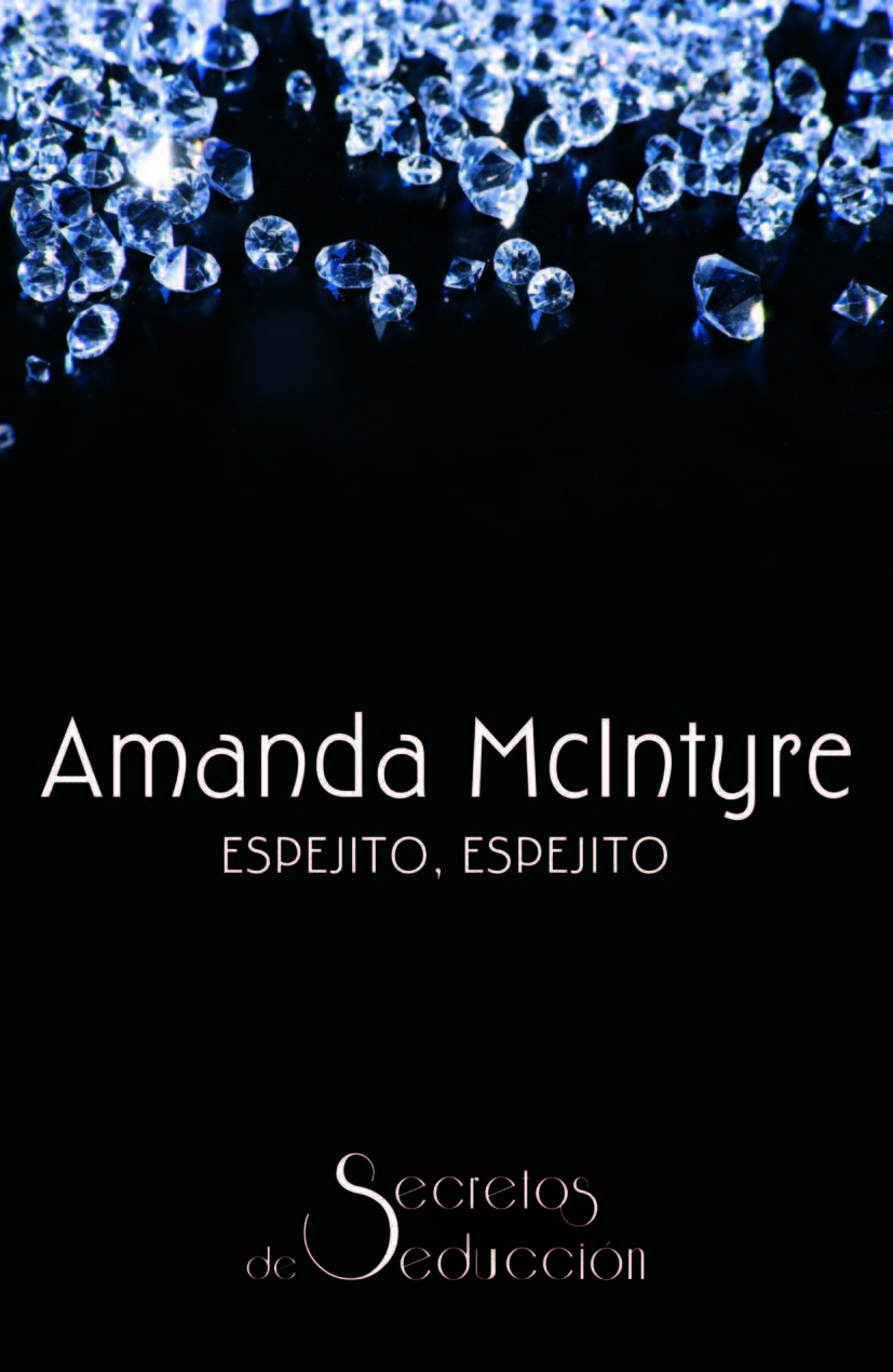 Espejito, espejito, Amanda McIntyre