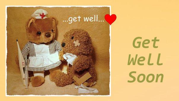 Get Well Soon.
