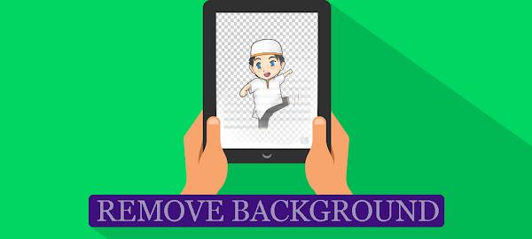 Cara Mudah Menghilangkan Background Foto atau Gambar