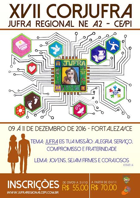 ABERTA AS INSCRIÇÕES PARA O XVII CORJUFRA AVALIATIVO/CELEBRATIVO DO REGIONAL NE A2 CE / PI