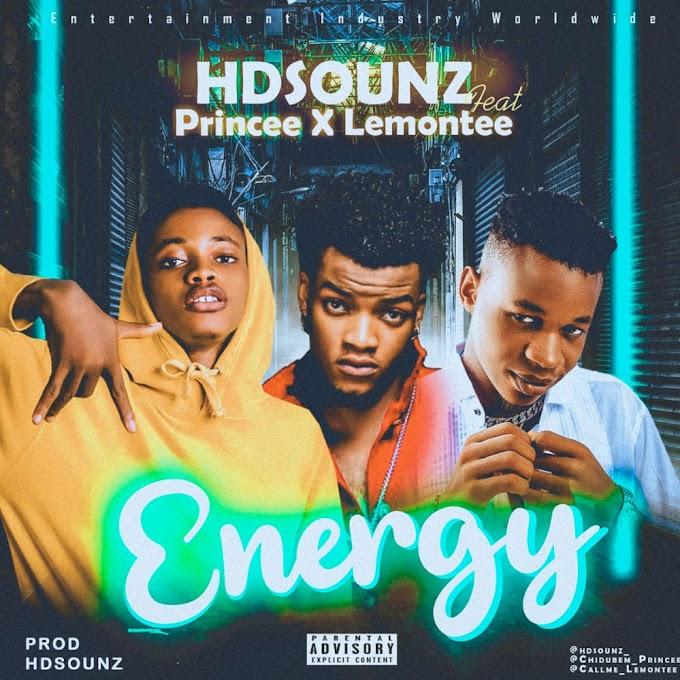 Music - Hdsounz ft PRINCEE X Lemontee - Energy [prod hdsounz]