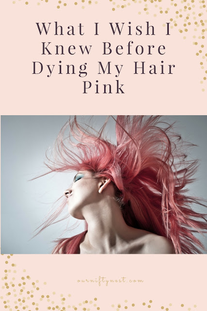 What I Wish I Knew Before Dying My Hair Pink (pin)