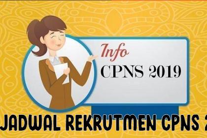 Catat | Ini Jadwal Rekrutmen CPNS 2019