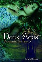 Dark Ages 01. Prinzessin der Feen