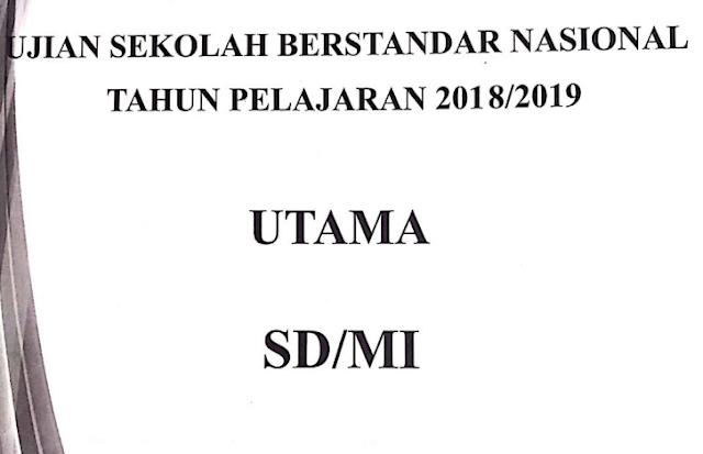 Kumpulan Soal Ujian Sekolah Berstandar Nasional (USBN-SD) Tahun 2019/2020 Semua Pelajaran