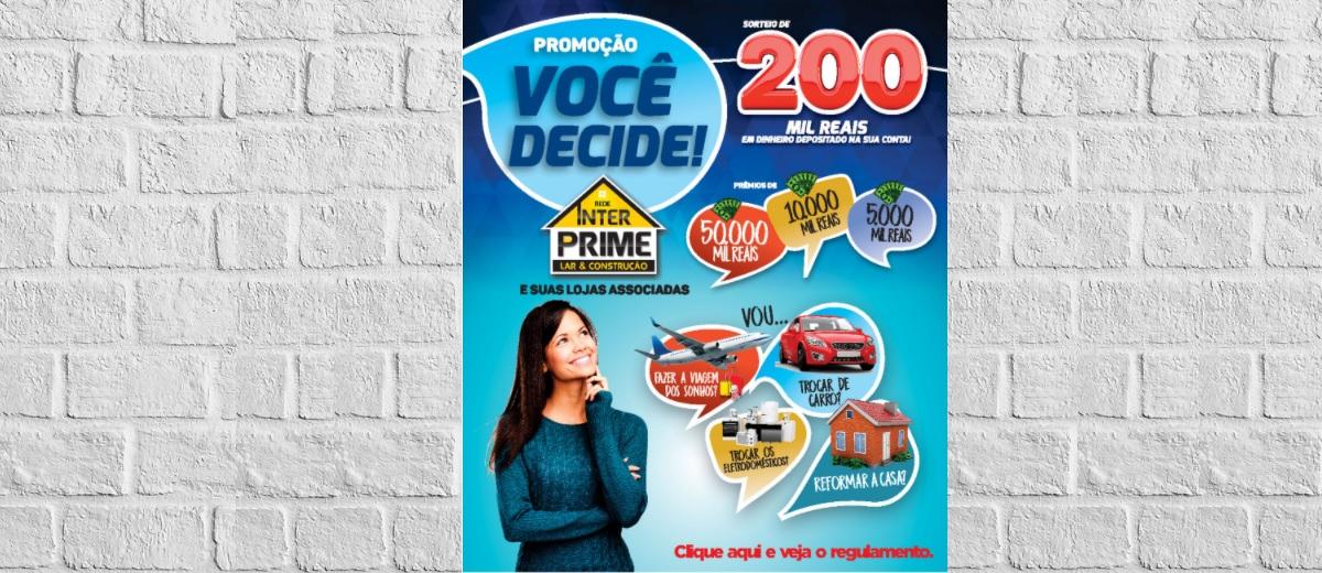 Promoção Rede Inter Prime 2021 Você Decide - 200 Mil Reais em Prêmios
