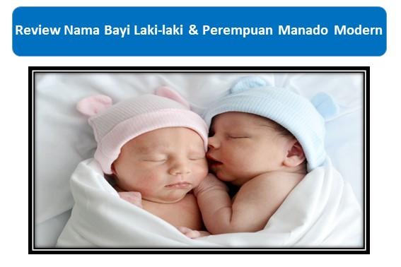 Review Nama Bayi Laki-laki & Perempuan Manado Modern