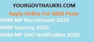 NHM MP CHO Recruitment 2020 - Apply Online For 3800 Posts