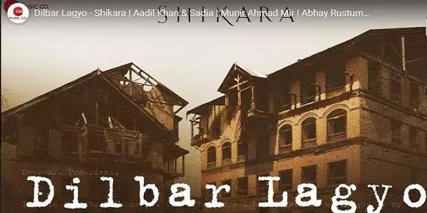 दिलबर लग्यो Dilbar lagyo Lyrics in hindi-Shikara