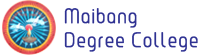 Maibang Degree College Recruitment 2020