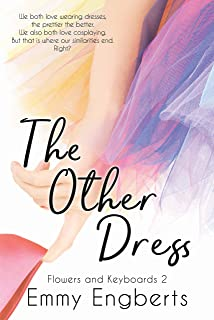 The Other Dress (Flowers and Keyboards 2) by Emmy Engberts