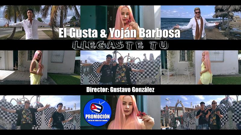 El Gusta & Yoján Barbosa - ¨Llegaste tú¨ - Videoclip - Director: Gustavo González. Portal Del Vídeo Clip Cubano. Música cubana. Cuba.