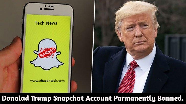 Donalad Trump Snapchat Account Parmanently Banned.