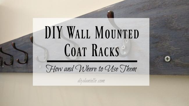 DIY Wall Mounted Coat Racks   DIY Danielle