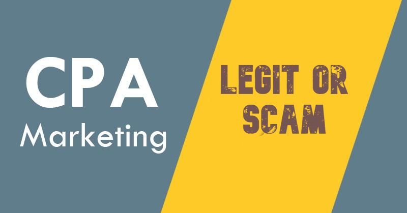 is cpa marketing legit or Scam ! affiliate cpa king