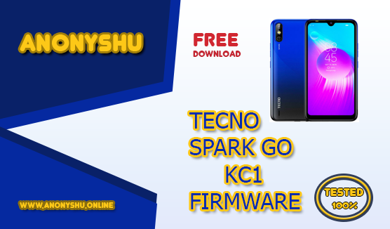 TECNO SPARK GO KC1 FIRMWARE FLASH FILE OFFICIAL FIX ROM