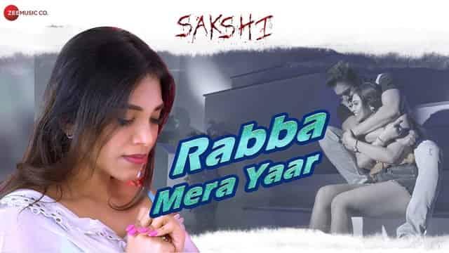रब्बा मेरा यार Rabba Mera Yaar Lyrics In Hindi - Sakshi