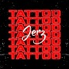 [Music] Jerz - Tattoo